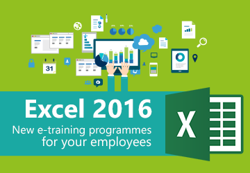 Excel 2016 New e-training programmes for your employees